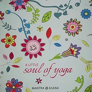 A Little Soul Of Yoga