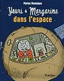 Youri et Margarine dans l'espace