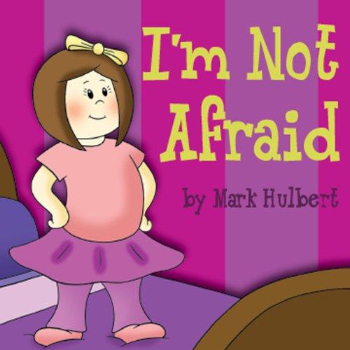 I'm Not Afraid audiobook cover art