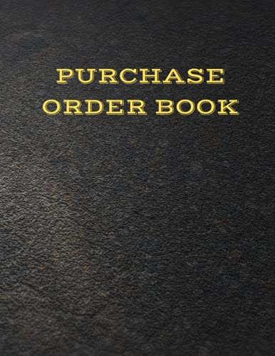 Purchase Order Book: For Tracking Orders
