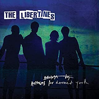 Anthems For Doomed Youth by The Libertines (2015-08-03)
