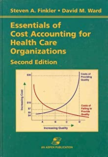Essentials for Cost Accounting for Health Care Organizations
