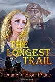The Longest Trail (Cody Ballard)