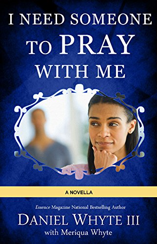 PODCAST: Whyte House Family Spoken Novels #240: I Need Someone to Pray with Me – Chapter 10