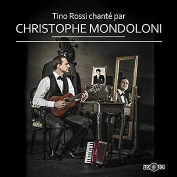 Tino Rossi chanté par Christophe Mondoloni