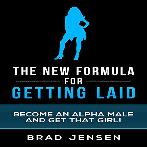 The New Formula for Getting Laid audiobook cover art