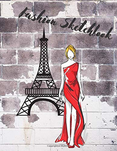 Fashion Sketchbook: Large design notebook, 8.5' x 11', 120 pages with a model template, Croquis, Draw Your Runway LIne, Styles, Trends, Wardrobe, ... New York, School, Sketch, Great gift idea