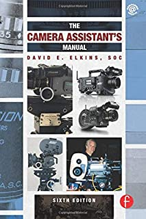 The Camera Assistant's Manual, Sixth Edition
