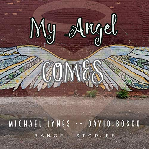 My Angel Comes  By  cover art