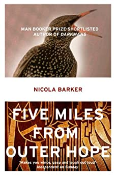 Five Miles from Outer Hope by [Nicola Barker]