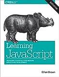 Learning JavaScript: JavaScript Essentials for Modern Application Development (English Edition)