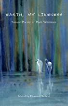Best earth my likeness nature poetry of walt whitman Reviews