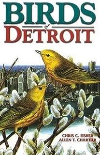 Birds of Detroit (U.S. City Bird Guides)