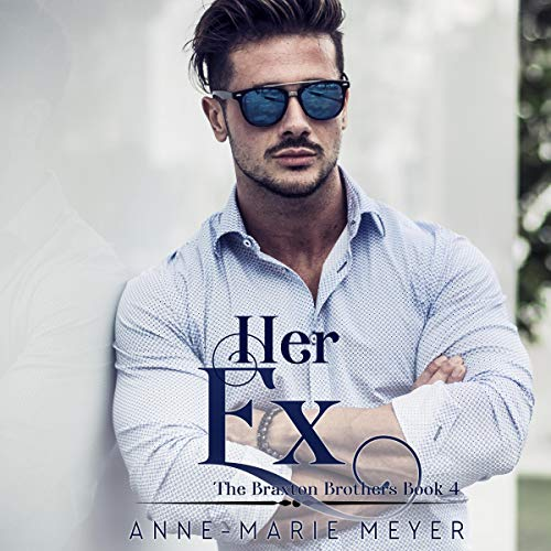 Her Ex (A Sweet Brothers Romance) audiobook cover art