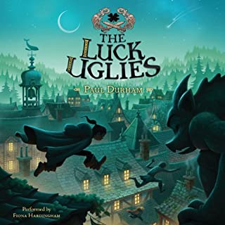The Luck Uglies audiobook cover art