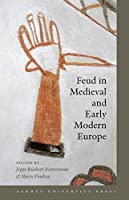 Feud in Medieval and Early Modern Europe by Unknown(2007-12-01)