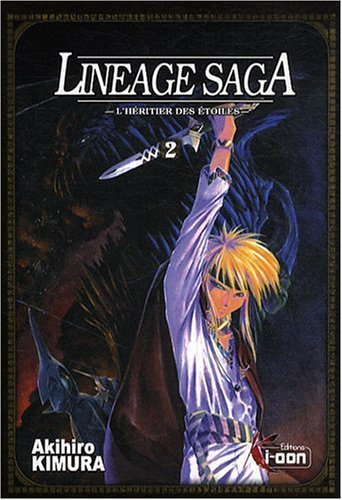 Lineage Saga, tome 2