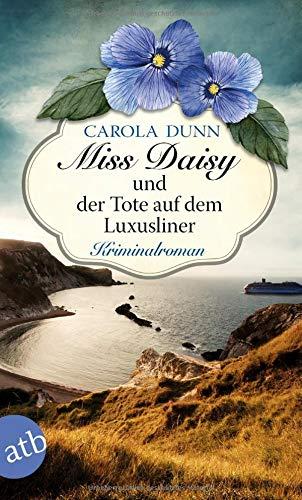 Miss Daisy und der Tote auf dem Luxusliner: Roman (Miss Daisy ermittelt, Band 9)