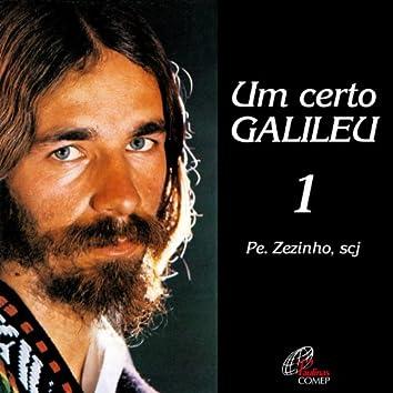 Um Certo Galileu, Vol. 1