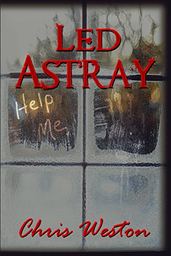 Led Astray (Wildstar Episodes Book 1)