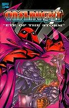 Onslaught Volume 4: Eye of the Storm (X-Men) (Fantastic Four) (Avengers) (Marvel Comics)