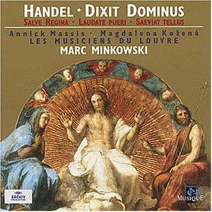 Händel - Dixit Dominus · Salve Regina · Laudate pueri · Saeviat tellus / Massis · Kozaná · Les Musiciens du Louvre · Minkowski