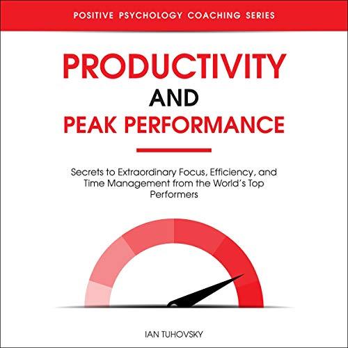 Page de couverture de Productivity and Peak Performance