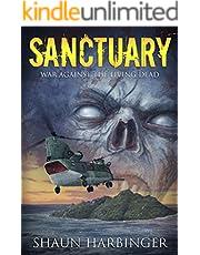 Sanctuary: War Against the Living Dead (Undead Rain Book 6) (English Edition)