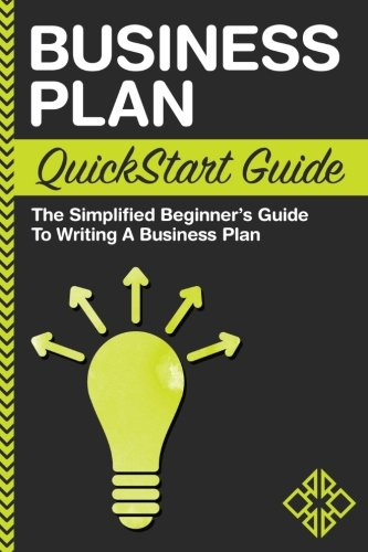Compare Textbook Prices for Business Plan: QuickStart Guide - The Simplified Beginner's Guide to Writing a Business Plan  ISBN 9781945051067 by Business, ClydeBank