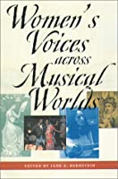 Women's Voices Across Musical Worlds
