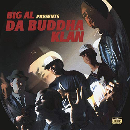 Big Al presents Da Buddha Klan [Explicit]