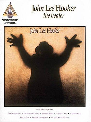 John Lee Hooker: The Healer