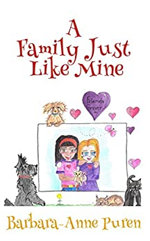A Family Just Like Mine by [Barbara-Anne Puren]