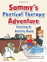 By Dr. Michael L. Fink Sammy's Physical Therapy Adventure Coloring & Activity Book (1st Frist Edition) [Paperback]