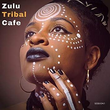 Zulu Tribal Cafe - Session 1
