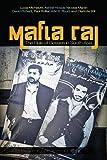 Mafia Raj: The Rule of Bosses in South Asia