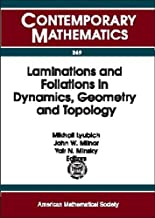 Laminations and Foliations in Dynamics, Geometry and Topology: Proceedings of the Conference on Laminations and Foliations in Dynamics, Geometry and ... at Stony Brook (Contemporary Mathematics)