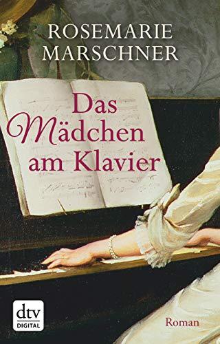 Das Mädchen am Klavier: Roman