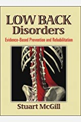 Low Back Disorders: Evidence-Based Prevention and Rehabilitation Hardcover
