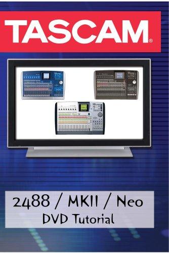 Tascam: 2488 / MKII / Neo Tutorial