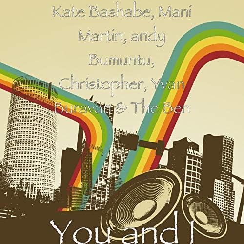 Kate Bashabe, Mani Martin, Andy Bumuntu, Christopher, Yvan Buravan & The Ben