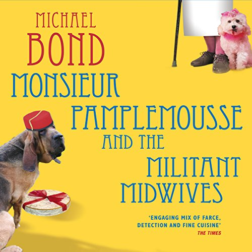Monsieur Pamplemousse and the Militant Midwives cover art