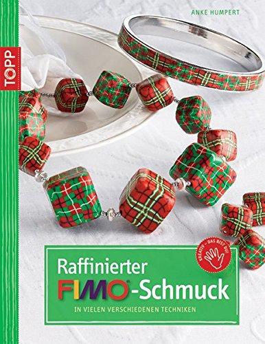 Raffinierter FIMO-Schmuck: In vielen verschiedenen Techniken