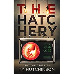 The Hatchery SG Trilogy Book 3 (Abby Kane FBI Thriller 9):Dailyvideo