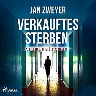 Verkauftes Sterben                   Autor:                                                                                                                                 Jan Zweyer                               Sprecher:                                                                                                                                 Raimund Wurzwallner                      Spieldauer: 11 Std. und 19 Min.     22 Bewertungen     Gesamt 3,5