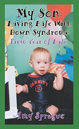 My Son  Living Life With Down Syndrome