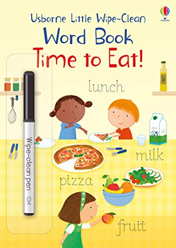 Brooks, F: Time to Eat! (Little Wipe-Clean Word Books)