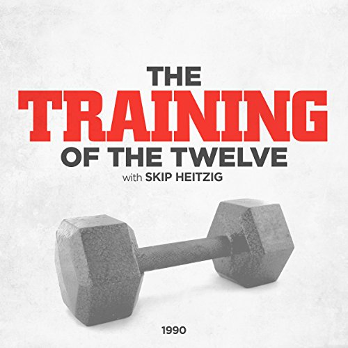 The Training of the Twelve audiobook cover art