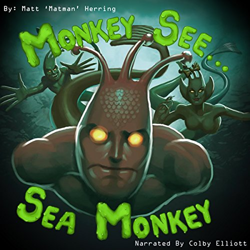 Monkey See...Sea Monkey audiobook cover art