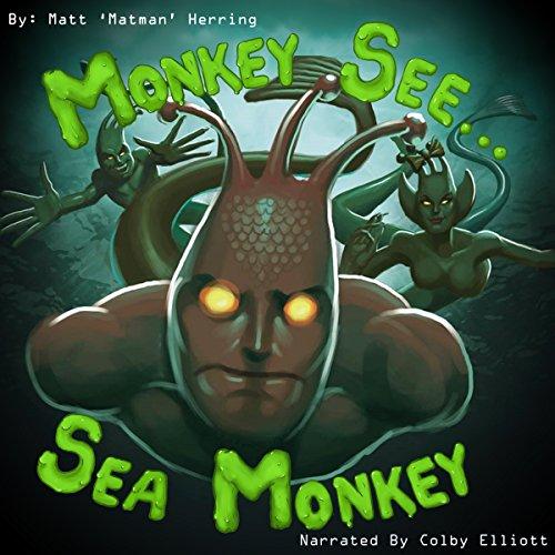 Monkey See...Sea Monkey cover art